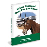 Kentucky Derby Mascot Book White Diamonds Run For the Roses