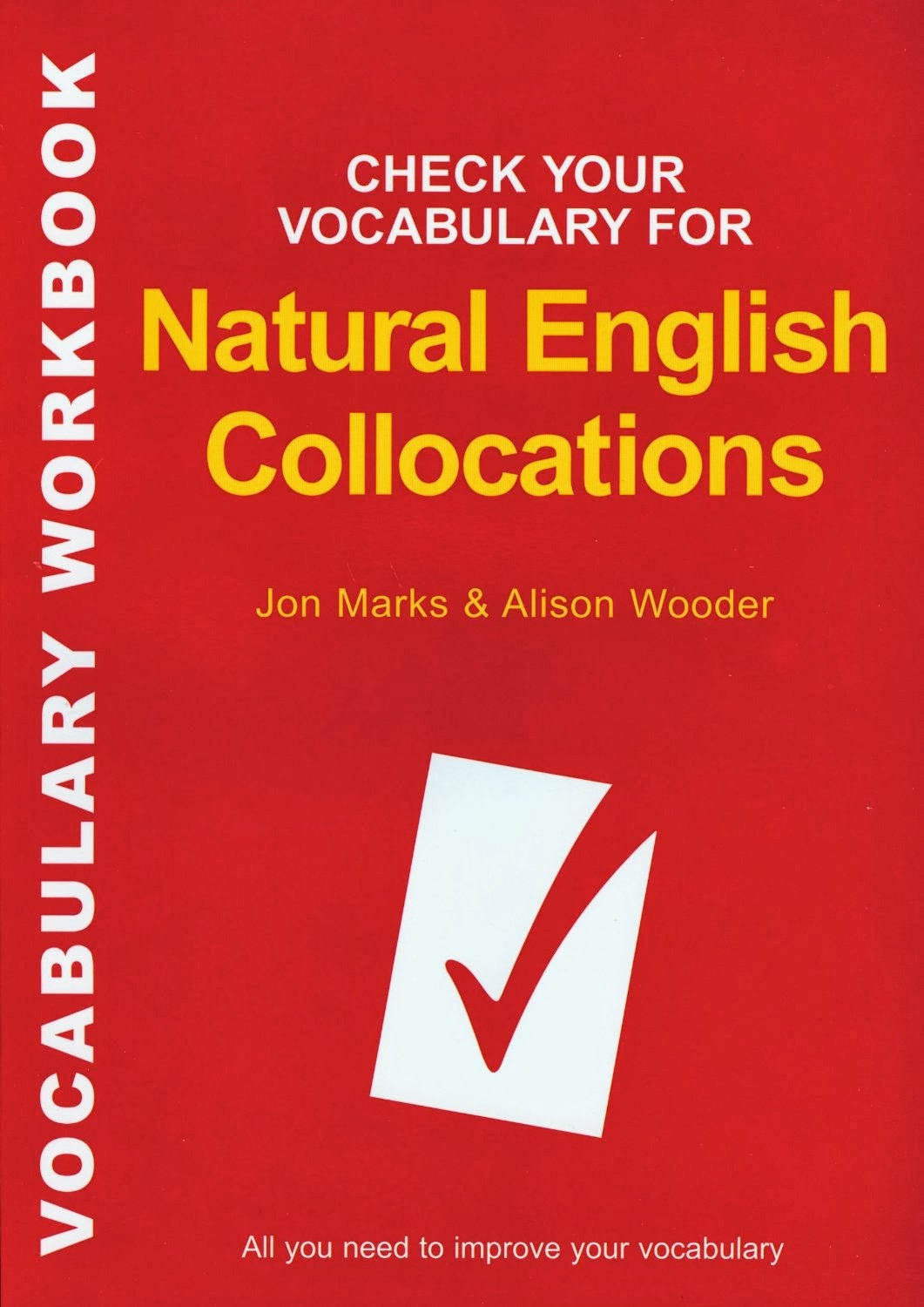 Check Your Vocabulary for Natural English Collocations:  All You Need to Improve Your Vocabulary