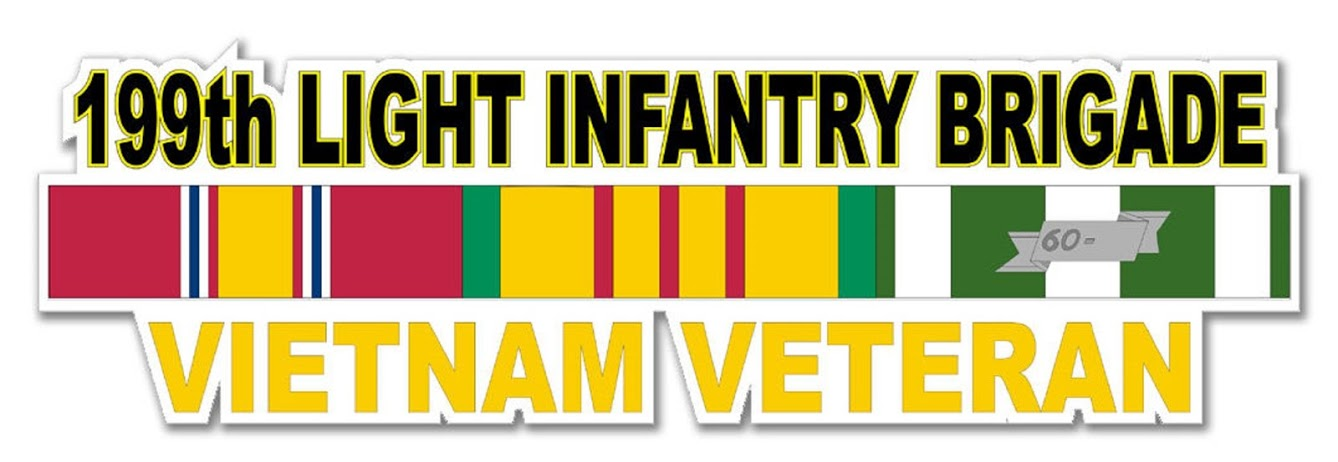 199th LIGHT INFANTRY BRIGADE - VIETNAM VETERAN