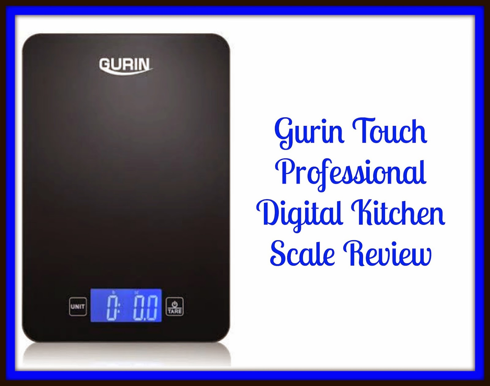 Here We Go Again Ready Gurin Touch Professional Digital Kitchen Scale Review