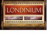 GAME: LONDINIUM