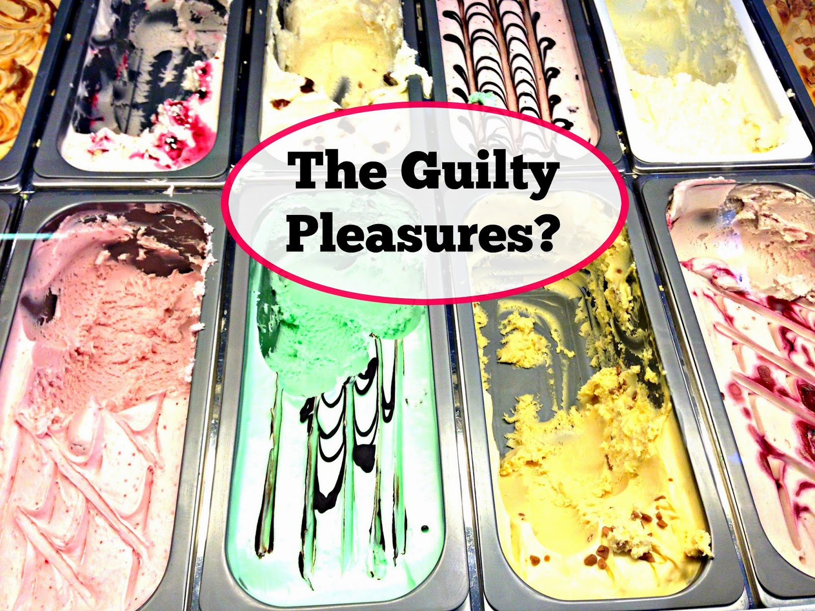 The Guilty Pleasures?