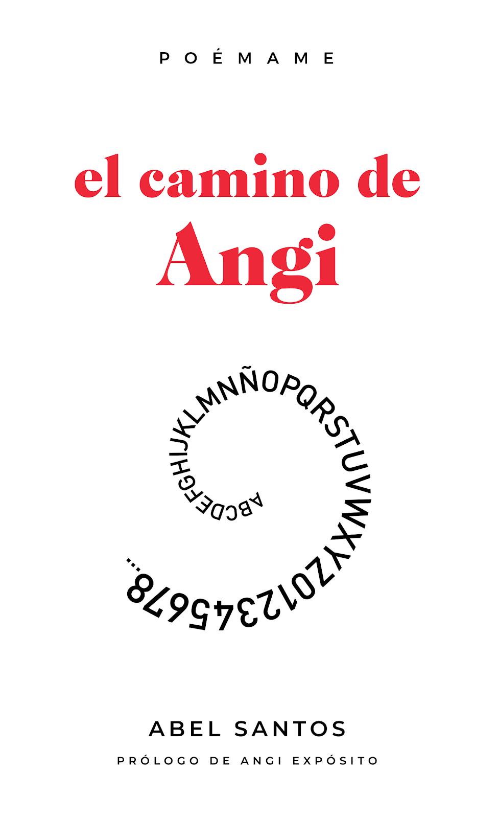 EL CAMINO DE ANGI, un diario en verso por Abel Santos
