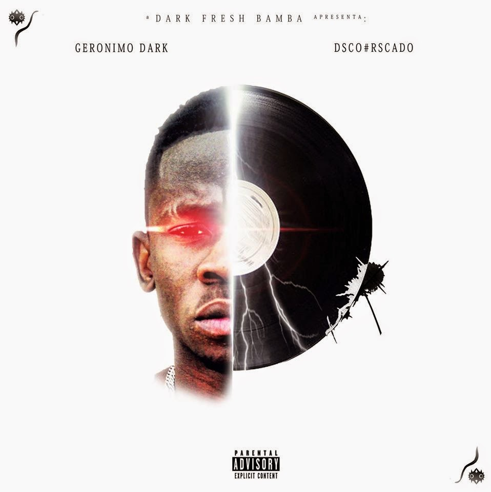 Geronimo Dark - Mixtape Dsco#Rscado