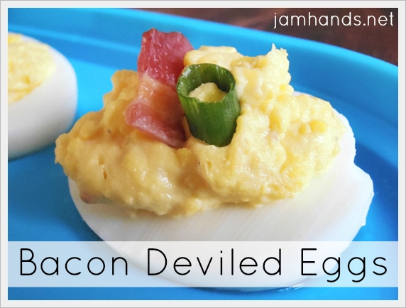 Jam Hands: Bacon & Cheese Deviled Eggs