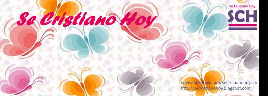 Se Cristiano Hoy (SCH)