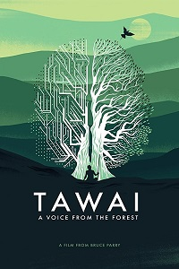Watch Tawai: A Voice from the Forest Online Free in HD