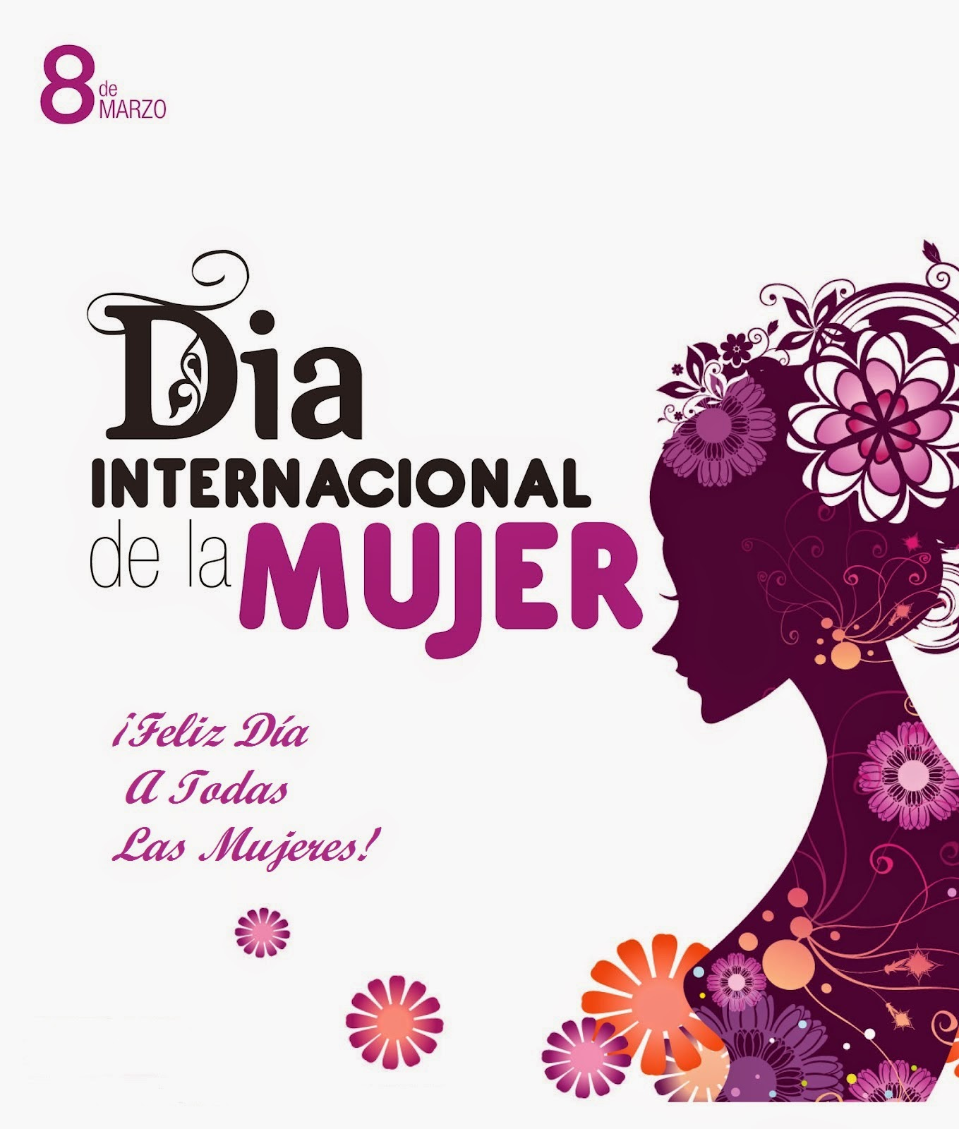 Frases De Feliz Día Internacional De La Mujer: Feliz Día A Todas Las Mujeres