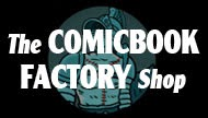 The ComicBook Factory Shop