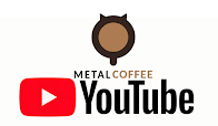 WATCH THE METAL COFFEE YOUTUBE