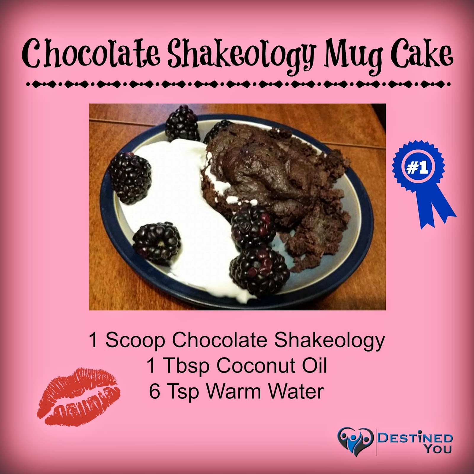 Destined You: Chocolate Shakeology Mug Cake