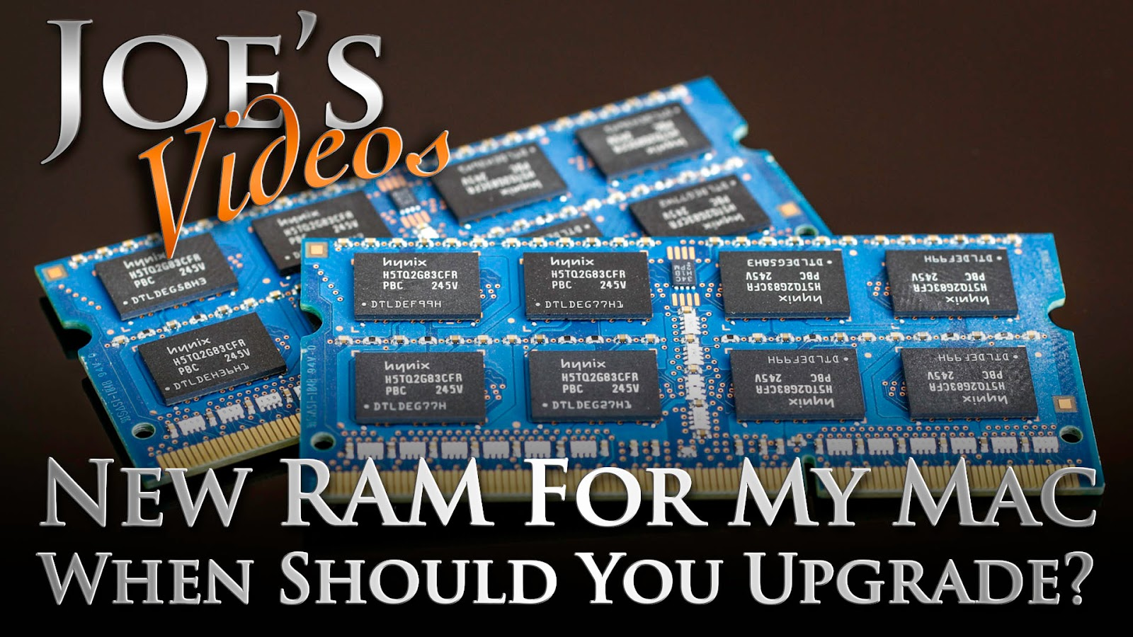 New RAM For My Mac, When Should You Upgrade? | Joe's Videos