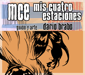 """MCE"" (mis cuatro estaciones) guión y dibujos: Dario Brabo (terminada)"