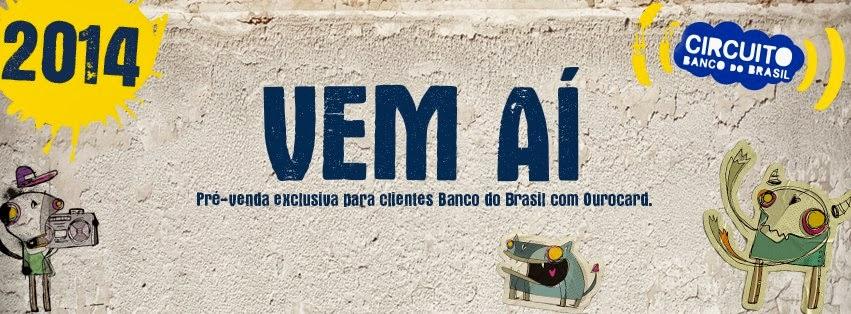 Circuito Banco Do Brasil : Festivais circuito banco do brasil line up