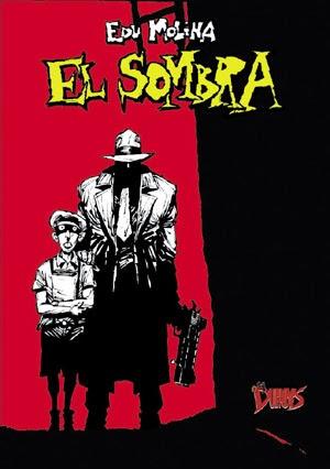 EL SOMBRA, de Edu Molina