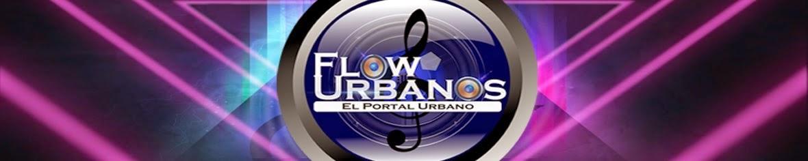 FlowUrbanos.Net - El Portal Urbano