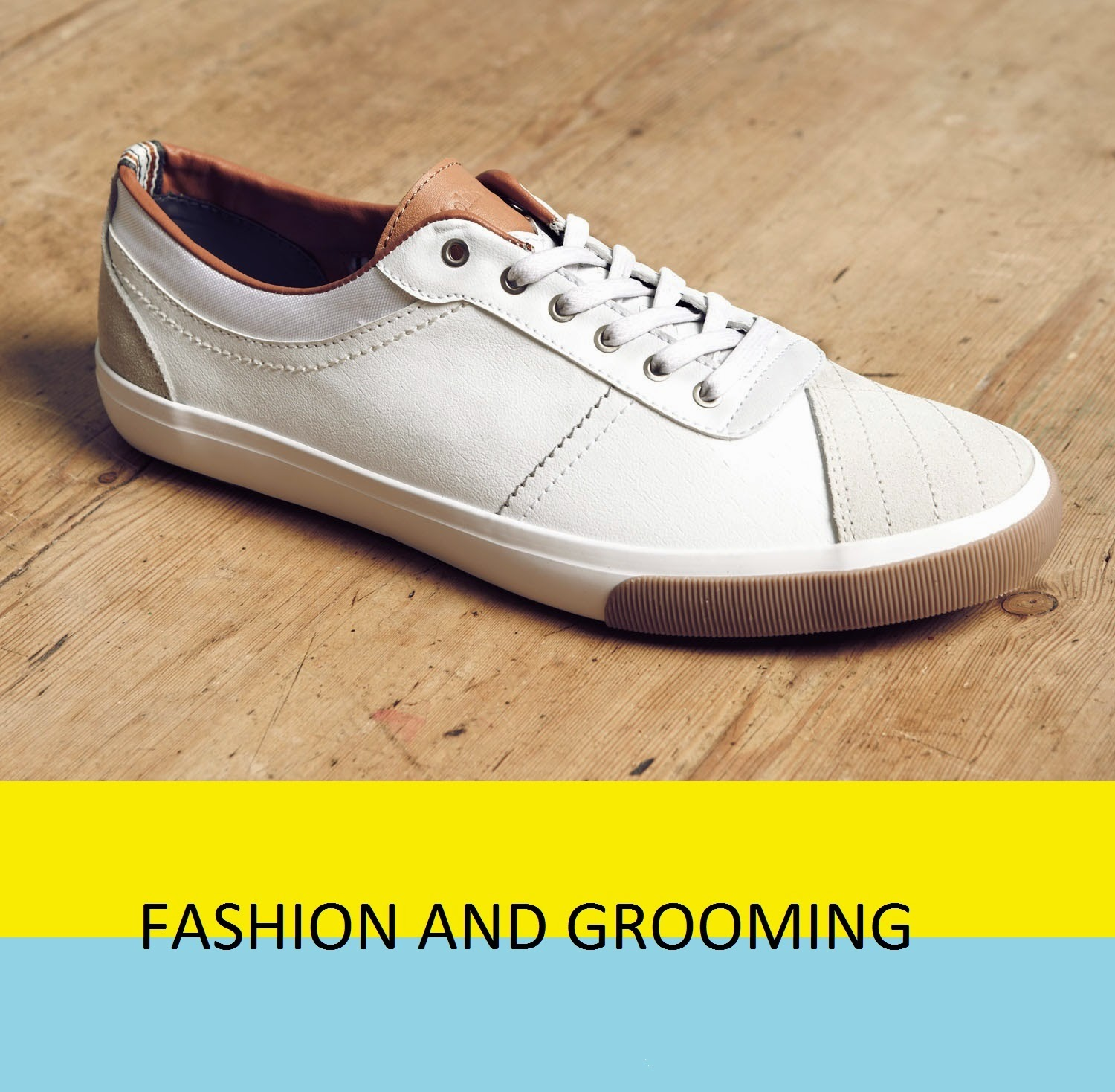 Men's Fashion and Grooming