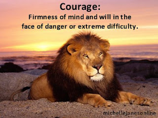 Have the Courage of a Lion