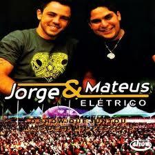 Jorge e Mateus  - El�trico Multishow Ao Vivo