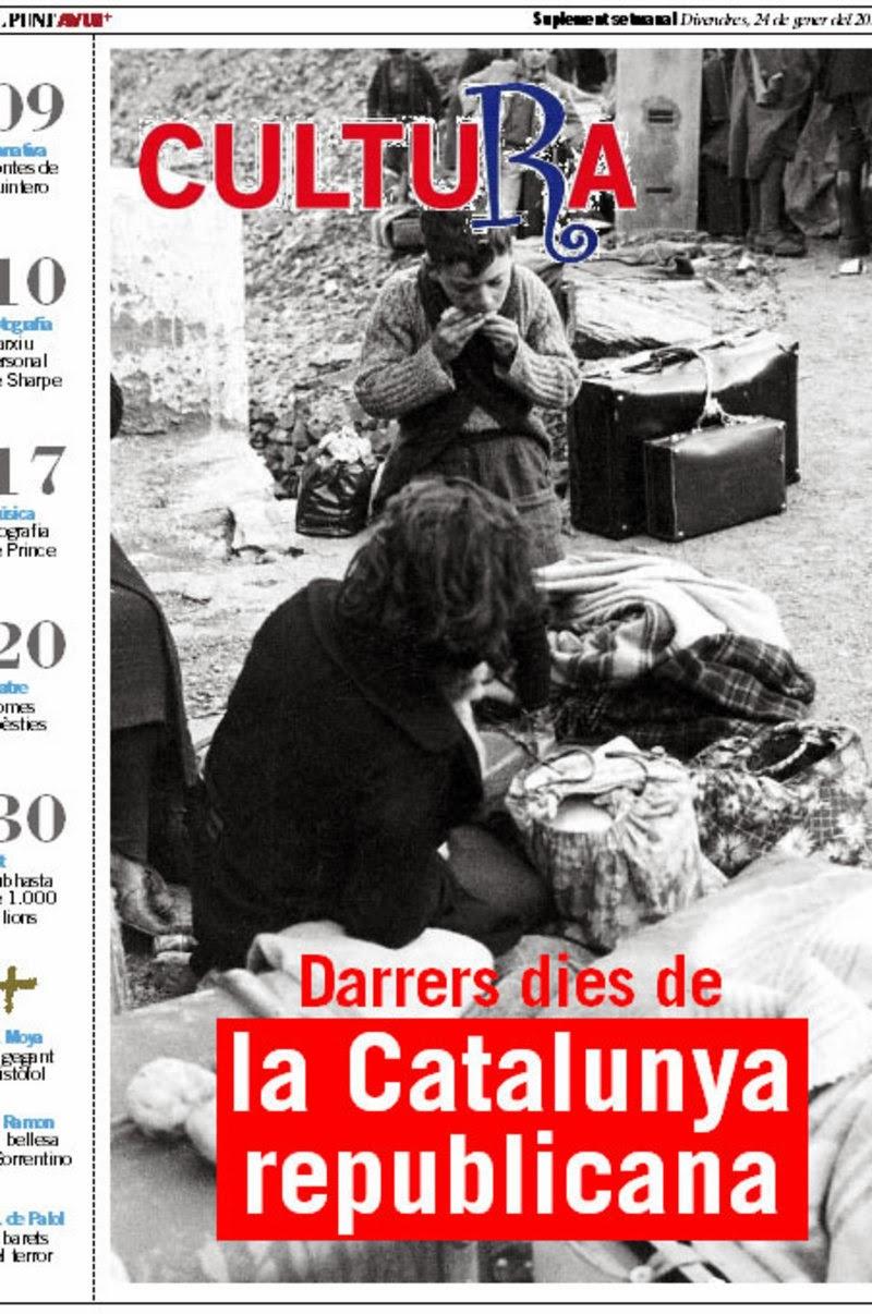http://www.elpuntavui.cat/noticia/article/5-cultura/19-cultura/711135-75-anys-de-la-fi-de-la-catalunya-republicana-al-cultura.html?dema=1