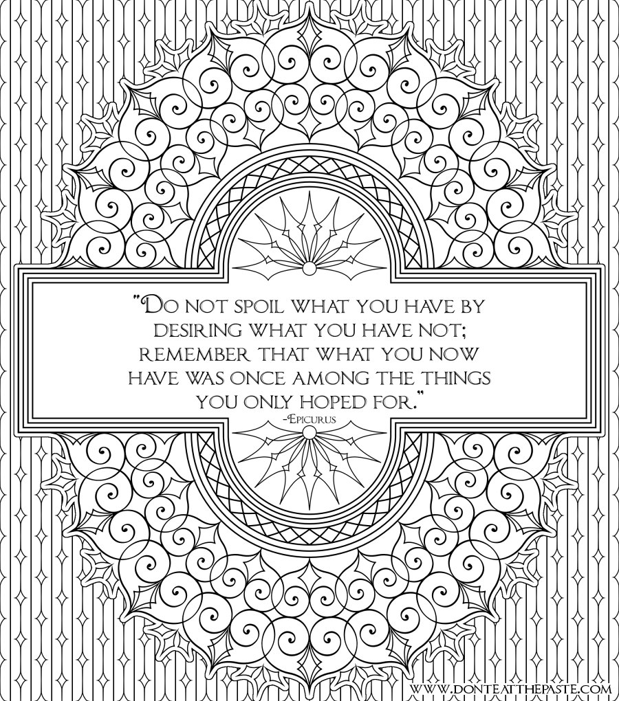 Mandala coloring pages with quotes - Do Not Spoil What You Have Epicurus Quote