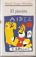 """""""El pianista"""" de Manuel Vázquez Montalbán"""