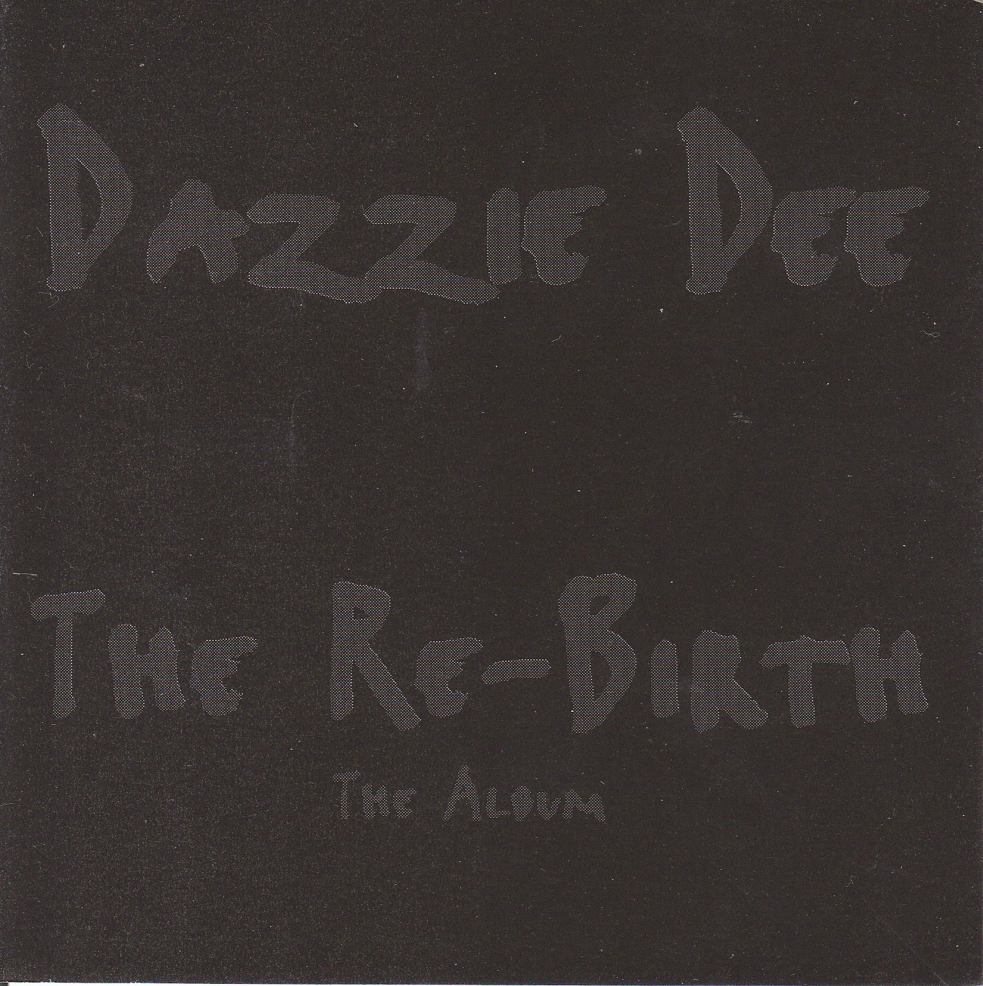 Dazzie Dee - The Re-Birth 1996