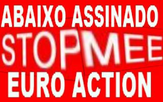 Stop MEE; Páre o Tratado de Escravos da Europa; Abaixo Assinado Contra O Pacto do Euro; Acção Europeia Conjunta Contra MEE; Mecanismo de Estabilização do Euro; MEE; Fundo de Regate Permanente
