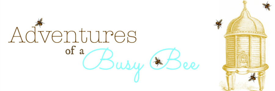 Adventures of a BusyBee