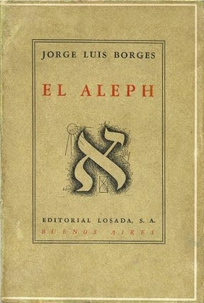 """the concept of the aleph by borges Muchos ejemplos de oraciones traducidas contienen """"the aleph jorge luis borges"""" – diccionario español-inglés y buscador de traducciones en español."""