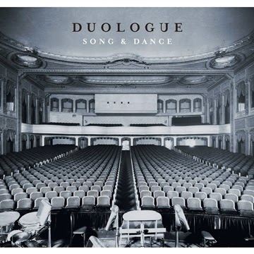 "DUOLOGUE ""Song & Dance"""