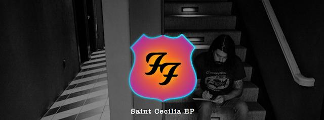 Foo Fighters veröffentlichen eine kostenlose Überaschungs EP | Saint Cecilia EP - Free Download