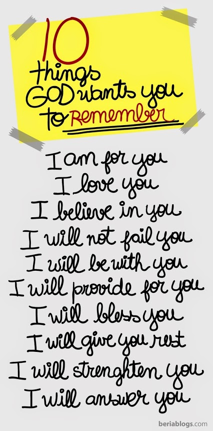 10 Things GOD wants you to remember: