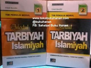Buku : Modul Tarbiyah Islamiyah Untuk Murobbi – Tim Penulis Modul