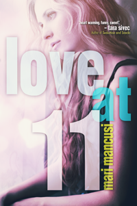 Love at 11 by Mari Mancusi