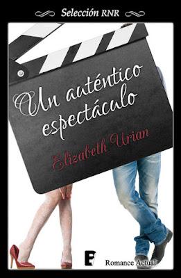 LIBRO - Un auténtico espectáculo  Elizabeth Urian (Ediciones B - 23 octubre 2015)  NOVELA ROMANTICA | Edición ebook kindle  Comprar en Amazon España