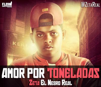 Amor Por Toneladas - Zeta