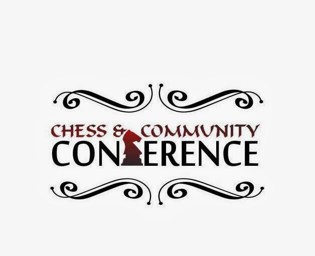 Chess and Community Conference