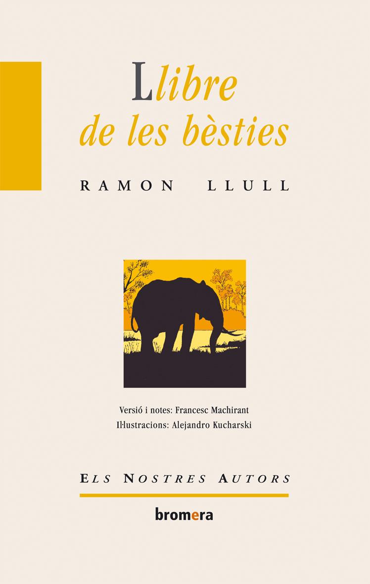 Llibre de les besties. Ramon Llull