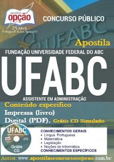 Apostila Concurso Universidade Federal do ABC - UFABC 2016, Assistente em Administração.