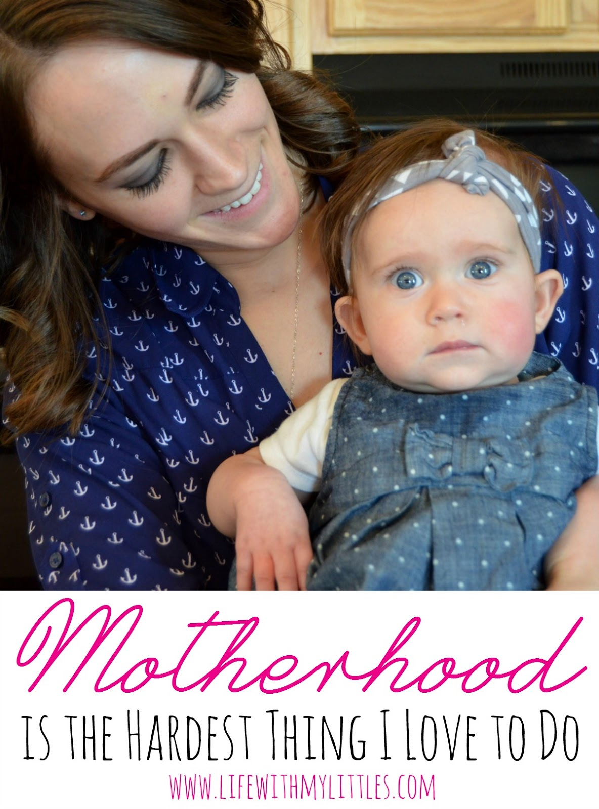motherhood, mom and baby, being a mom, best part of being a mom
