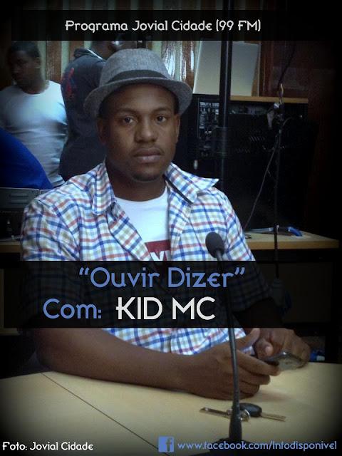 """""""OUVIR DIZER"""" COM KID MC (BAIXA AGORA)"""