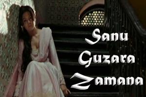 Sanu Guzara Zamana