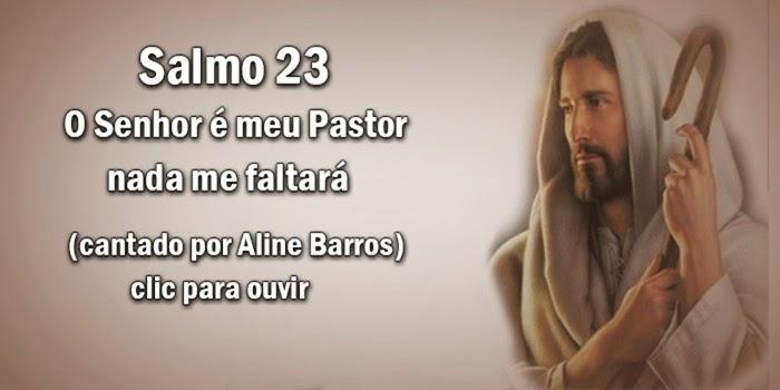 Aline  Barros (Salmo 23 )