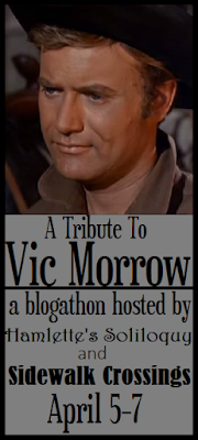A Tribute to Vic Morrow Blogathon