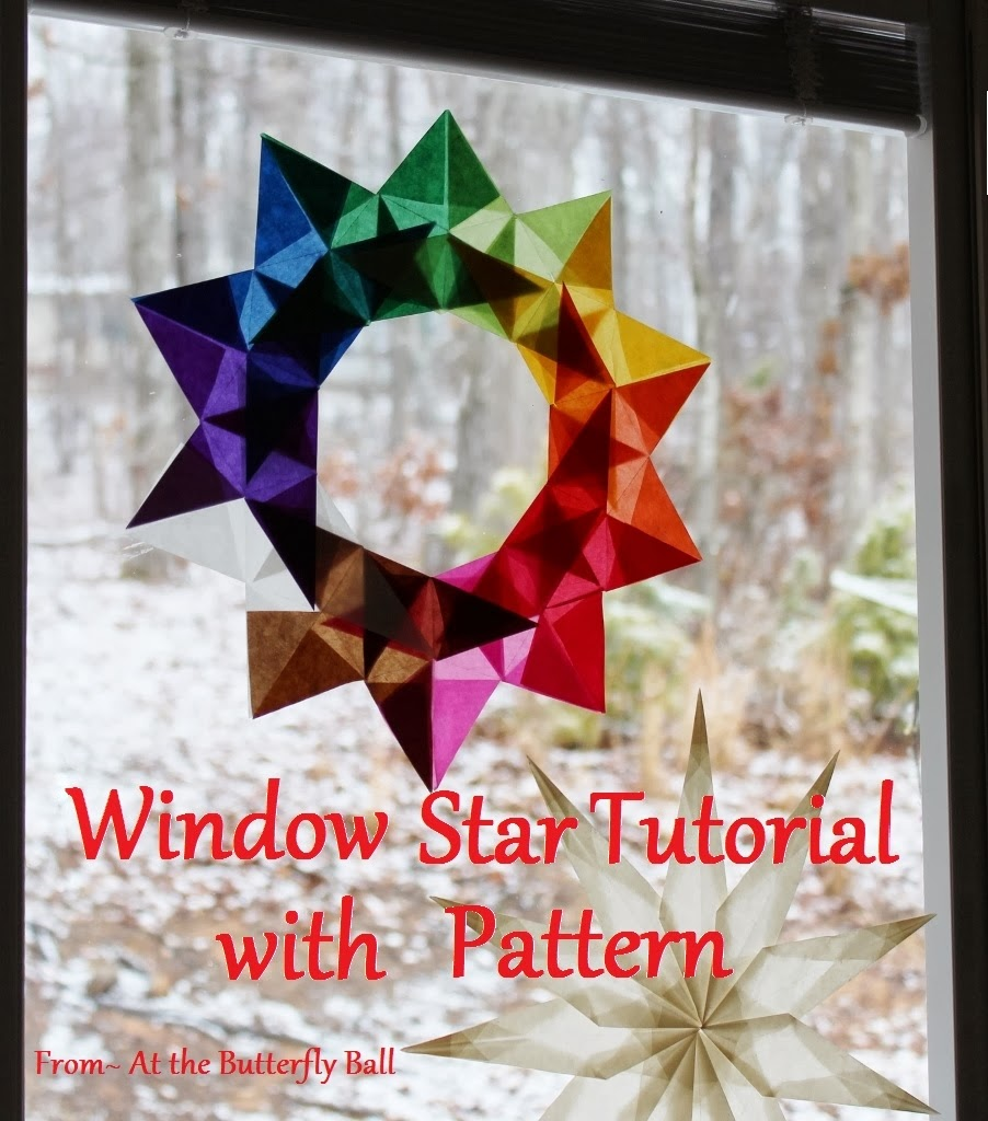 At the butterfly ball new window star tutorial with printable pattern i love making window stars out of kite paper the way they seem to glow as the light shines through the translucent paper is almost magical mightylinksfo