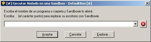 Sandboxie: Ejecutar aislado en una Sandbox