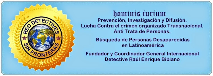 RED DETECTIVES SIN FRONTERAS  Org.   <br> DETECTIVES WITHOUT BORDERS NETWORK ORG.
