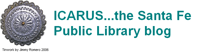 Icarus... the Santa Fe Public Library Blog