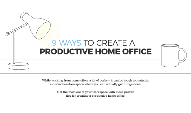 9 ways to create a productive home office